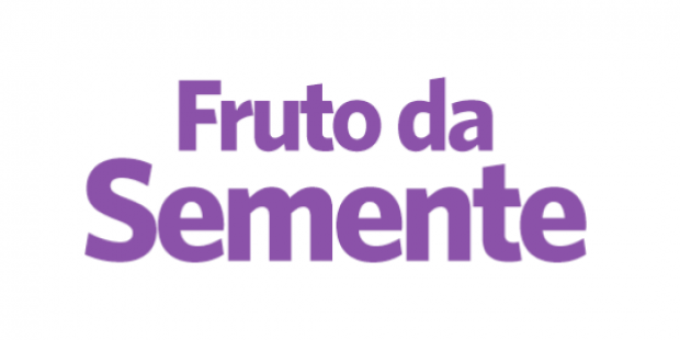 Fruto da Semente - 01/03/18