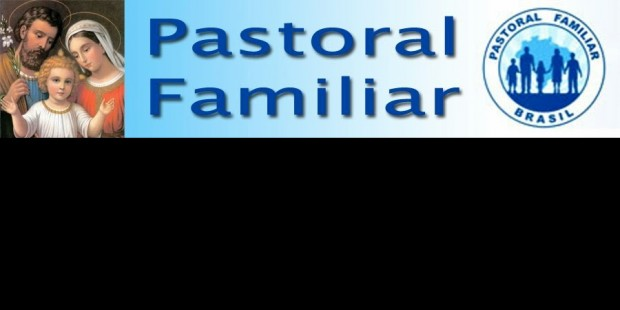 28/02 - PASTORAL FAMILIAR