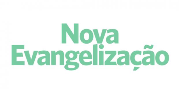 Nova Evangelização - 20/11/18