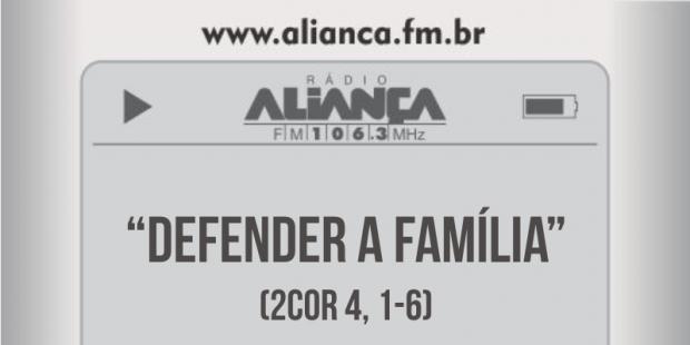 Defender a Família! (13/nov/2017)